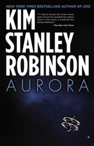 Aurora (novel) - Image: Cover of the novel Aurora by Kim Stanley Robinson