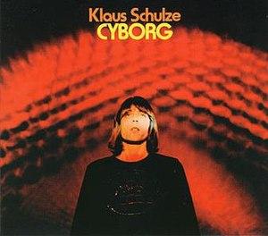 Cyborg (Klaus Schulze album) - Image: Cyborg Klaus Schulze Album