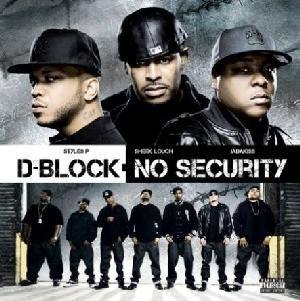 No Security (D-Block album) - Image: D block no security album art