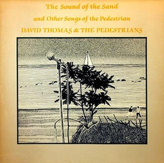The Sound of the Sand and Other Songs of the Pedestrian - Image: David Thomas The Sound of the Sand