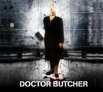 Doctor Butcher - Image: Doctor Butcher Remaster