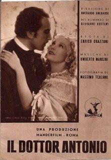 <i>Doctor Antonio</i> (1937 film) 1937 film by Enrico Guazzoni