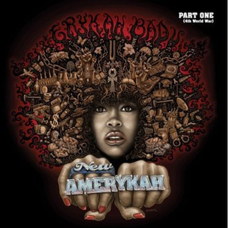 New Amerykah Part One (4th World War) - Image: Erykah Badu New Amerykah