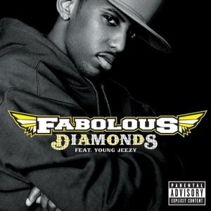 Diamonds (Fabolous song) - Image: Fabolous Diamonds