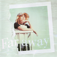 "A polaroid image of Ayumi Hamasaki under a water surface. The song's title, ""Far Away"", is superimposed on the image."