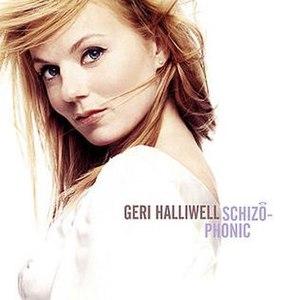 Schizophonic (Geri Halliwell album) - Image: Gerihalliwell schizophonic