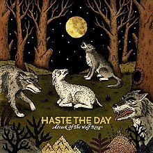 Haste the Day - Attack of the Wolf King.jpg