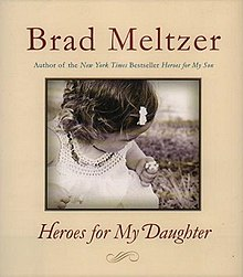 Heroes for My Daughter - Wikipedia