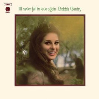 Fancy (Bobbie Gentry album) - Image: I'll Never Fall In Love Again