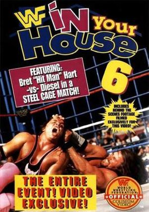 In Your House 6 - VHS cover, showcasing Bret Hart and Diesel