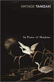 <i>In Praise of Shadows</i>