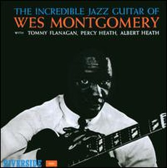The Incredible Jazz Guitar of Wes Montgomery - Image: Incredible Jazz Guitar