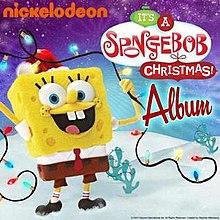 its a spongebob christmas album