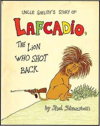 Lafcadio: The Lion Who Shot Back - First edition