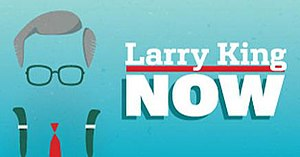 Larry King Now - Image: Larrykingnow show card