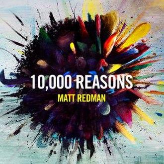 10,000 Reasons - Image: Matt Redman 10.000Reasons