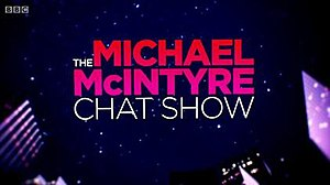The Michael McIntyre Chat Show - Image: Michaelmcintyrechats how