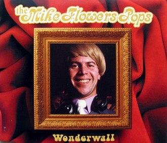 Wonderwall (song) - Image: Mike Flowers Pops Wonderwallcover