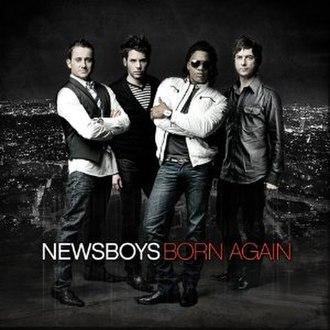 Born Again (Newsboys album) - Image: Newsboysbornagain