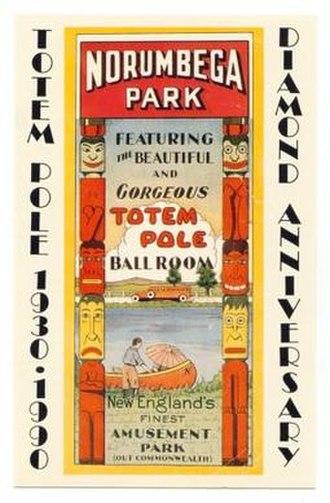 Norumbega Park - Advertisement for Norumbega Park and Totem Pole Ballroom