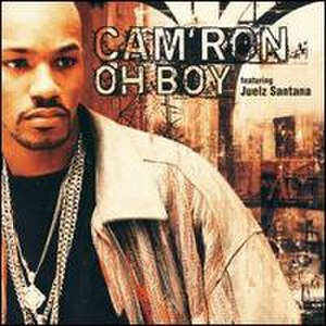 Oh Boy (Cam'ron song) - Image: Oh Boy