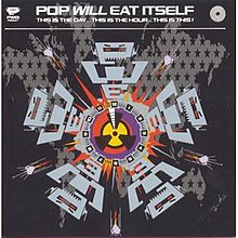 Pop Will Eat Itself - This Is The Day, This is The Hour, This is This!.jpg