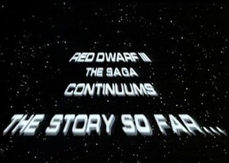 Backwards (Red Dwarf) - The Star Wars type scroll used to update viewers on recent events from the previous series