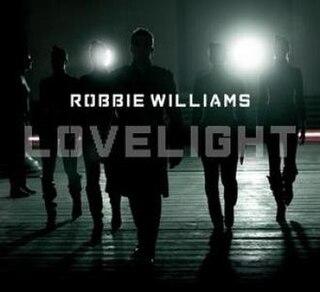 Lovelight 2006 single by Robbie Williams