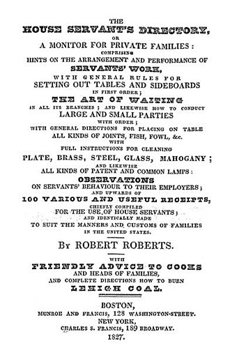 Butler - Robert Roberts's The House Servant's Directory, 1827.