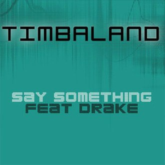 Say Something (Timbaland song) - Image: Say Something (Cover)