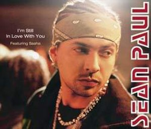 I'm Still in Love with You (Sean Paul song) - Image: Sean Paul I'm Still in Love with You