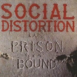 Prison Bound - Image: Social Distortion Prison Bound cover