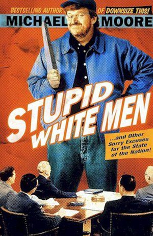 Stupid White Men - U.S. cover