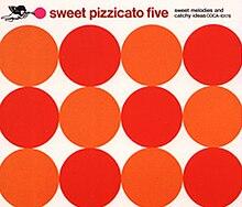Resultado de imagen para Sweet Pizzicato Five (1992, reissued in 2000, 2006)