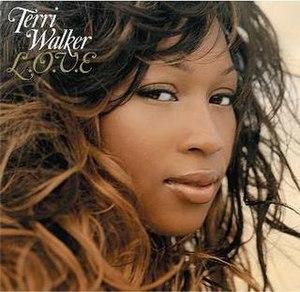 L.O.V.E (Terri Walker album) - Image: Terri Walker L.O.V.E