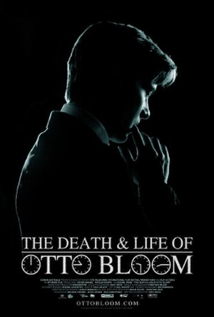 The Death and Life of Otto Bloom - Theatrical film poster