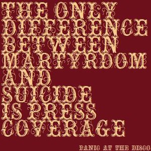 The Only Difference Between Martyrdom and Suicide Is Press Coverage - Image: Theonlydifference