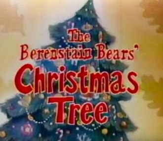 The Berenstain Bears' Christmas Tree - Title screen from the original NBC TV special (1979)