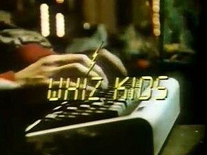 Whiz Kids (TV series) - Image: Whiz Kids Title Card