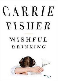 "Cover of the book ""Wishful Drinking"", showing princess Leia depressed with alcohol and drugs."