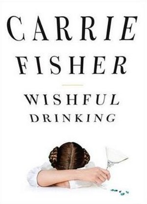 "Cover of the book ""Wishful Drinking""..."