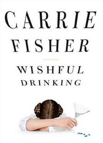 Picture of a movie: Carrie Fisher: Wishful Drinking