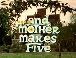 """...And Mother Makes Five"".jpg"