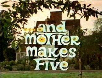 """...And Mother Makes Five - Image: """"...And Mother Makes Five"""""""