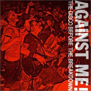 The Disco Before the Breakdown - Image: Against Me! The Disco Before the Breakdown cover