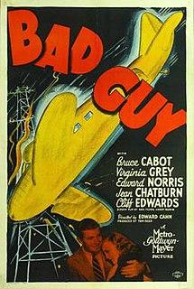 <i>Bad Guy</i> (1937 film) 1937 film by Edward L. Cahn