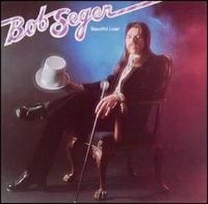 Beautiful Loser - Image: Bob Seger Beautiful Loser