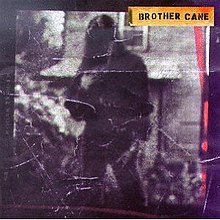 Brother Cane Album Wikipedia