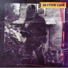 Brother Cane (album) - Wikipedia