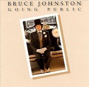 Going Public (Bruce Johnston album) - Image: Bruce Johnston Going Public